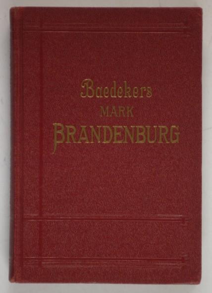 http://shop.berlinbook.com/reisefuehrer-baedeker-deutsche-ausgaben/baedeker-karl-die-mark-brandenburg::6331.html