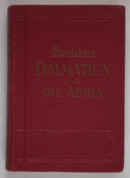 http://shop.berlinbook.com/reisefuehrer-baedeker-deutsche-ausgaben/baedeker-karl-dalmatien-und-die-adria::10099.html