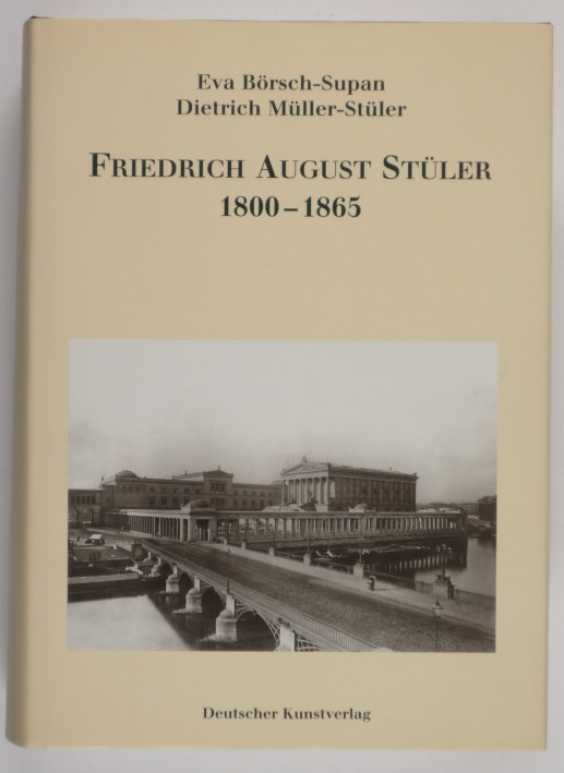 http://shop.berlinbook.com/architektur-architektur-ohne-berlin/boersch-supan-eva-u-dietrich-mueller-stueler-friedrich-august-stueler-1800-1865::11096.html