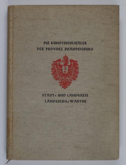 http://shop.berlinbook.com/berlin/brandenburg-brandenburg/die-kunstdenkmaeler-des-stadt-und-landkreises-landsberg-warthe::10657.html