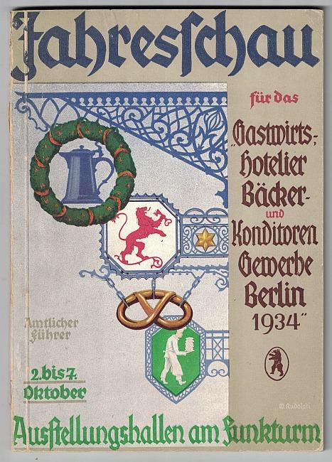 http://shop.berlinbook.com/berlin-brandenburg-berlin-stadt-u-kulturgeschichte/amtlicher-fuehrer-durch-die-jahresschau-fuer-das-gastwirts-hotelier-baecker-und-konditoren-gewerbe::9970.html