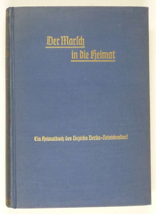 http://shop.berlinbook.com/berlin-brandenburg-berlin-stadt-u-kulturgeschichte/pauls-walter-und-wilhelm-tessendorf-hrsg-der-marsch-in-die-heimat::1531.html