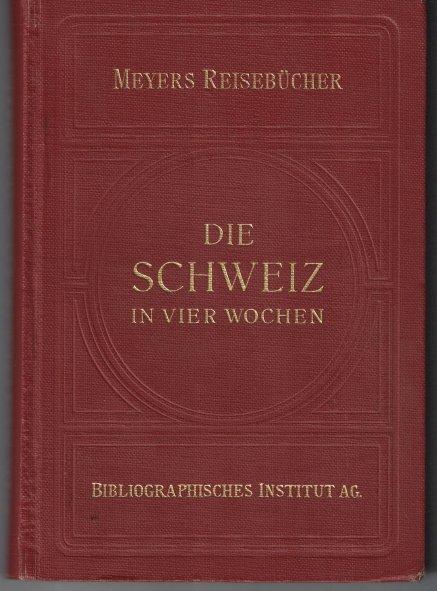 http://shop.berlinbook.com/reisefuehrer-meyers-reisebuecher/die-schweiz-in-vier-wochen::11531.html