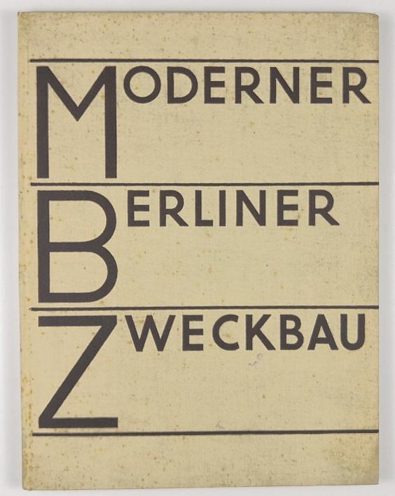 http://shop.berlinbook.com/architektur-architektur-und-staedtebau-berlin/werner-hermann-hrsg-moderner-berliner-zweckbau::8661.html