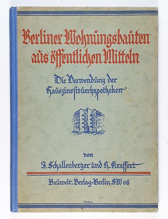 http://shop.berlinbook.com/architektur-architektur-und-staedtebau-berlin/schallenberger-j-u-h-krassert-berliner-wohnungsbauten-aus-oeffentlichen-mitteln::6457.html