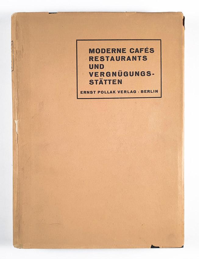 http://shop.berlinbook.com/architektur-architektur-ohne-berlin/-pollak-ernst-moderne-cafes-restaurants-und-vergnuegungsstaetten::11555.html