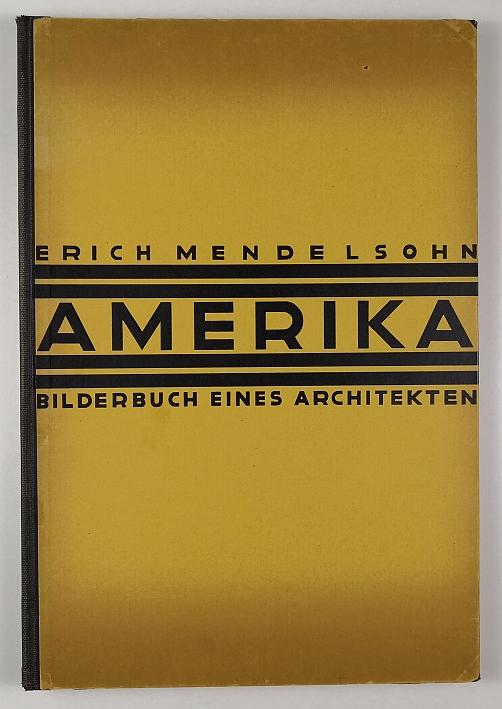 http://shop.berlinbook.com/architektur-architektur-ohne-berlin/mendelsohn-erich-amerika::6341.html