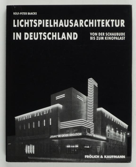 http://shop.berlinbook.com/architektur-architektur-ohne-berlin/baacke-rolf-peter-lichtspielhausarchitektur-in-deutschland::3712.html