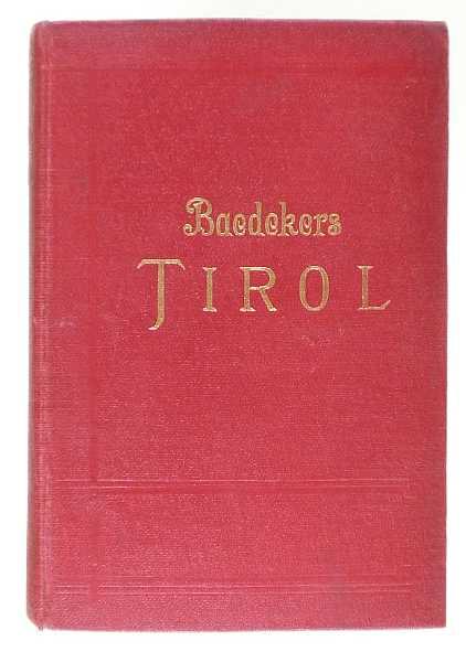 http://shop.berlinbook.com/reisefuehrer-baedeker-deutsche-ausgaben/baedeker-karl-tirol::666.html