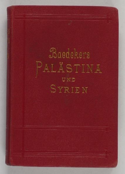 http://shop.berlinbook.com/reisefuehrer-baedeker-deutsche-ausgaben/baedeker-karl-palaestina-und-syrien::9342.html