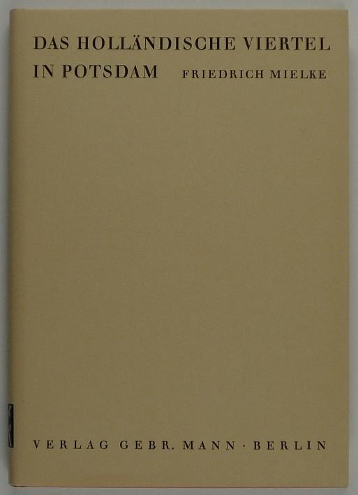 http://shop.berlinbook.com/architektur-architektur-ohne-berlin/mielke-friedrich-das-hollaendische-viertel-in-potsdam::6588.html