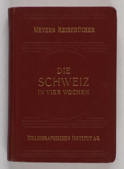 http://shop.berlinbook.com/reisefuehrer-meyers-reisebuecher/die-schweiz-in-vier-wochen::9380.html