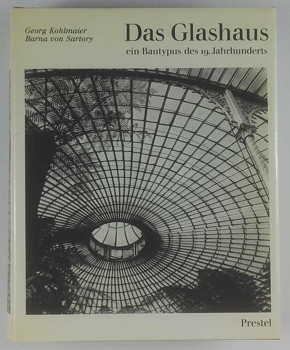 http://shop.berlinbook.com/architektur-architektur-ohne-berlin/kohlmaier-georg-u-barna-von-sartory-das-glashaus::6413.html