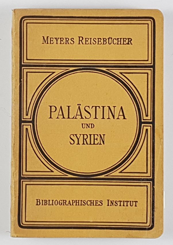 http://shop.berlinbook.com/reisefuehrer-meyers-reisebuecher/palaestina-und-syrien::xxx.html