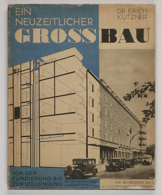 http://shop.berlinbook.com/architektur-architektur-ohne-berlin/kutzner-erich-ein-neuzeitlicher-grossbau::2546.html