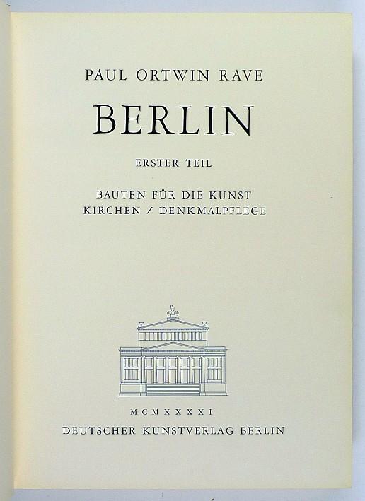 http://shop.berlinbook.com/architektur-architektur-und-staedtebau-berlin/rave-paul-ortwin-berlin-erster-teil::6448.html
