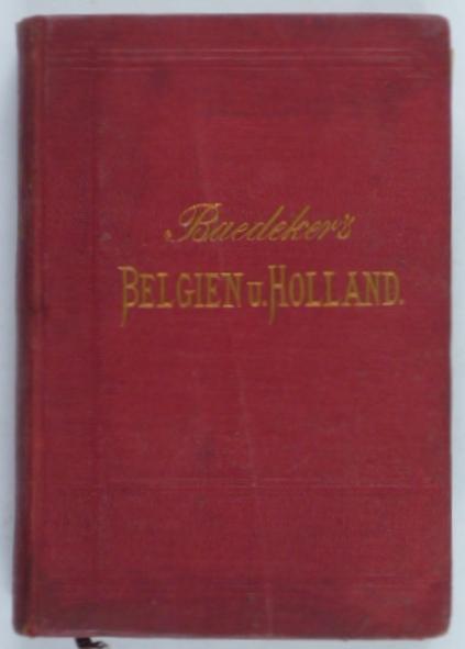http://shop.berlinbook.com/reisefuehrer-baedeker-deutsche-ausgaben/baedeker-karl-belgien-und-holland::4639.html