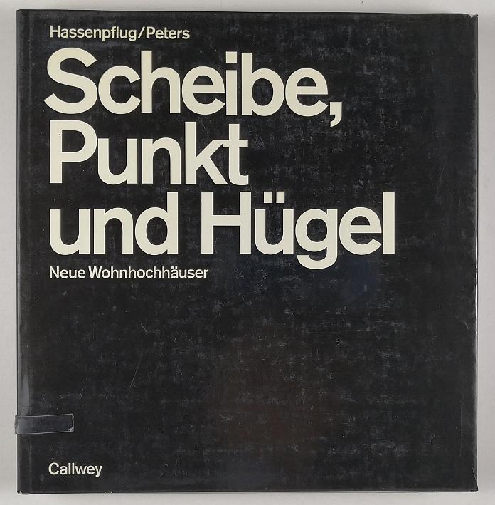 http://shop.berlinbook.com/architektur-architektur-ohne-berlin/hassenpflug-gustav-u-paulhans-peters-scheibe-punkt-und-huegel::5064.html