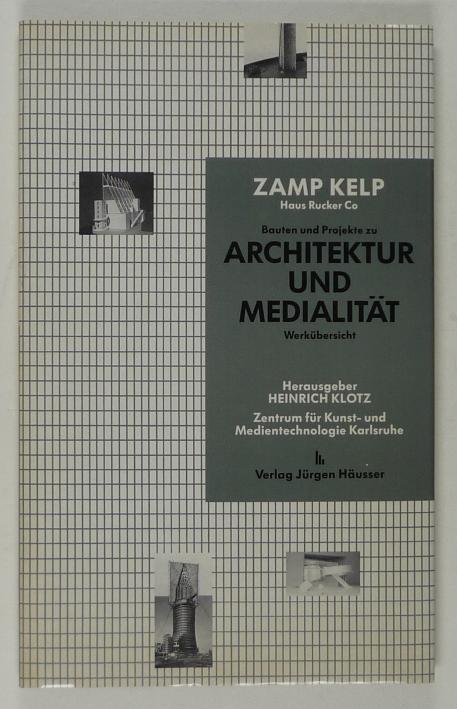 http://shop.berlinbook.com/architektur-architektur-ohne-berlin/klotz-heinrich-hrsg-guenter-zamp-kelp-haus-rucker-co::2153.html