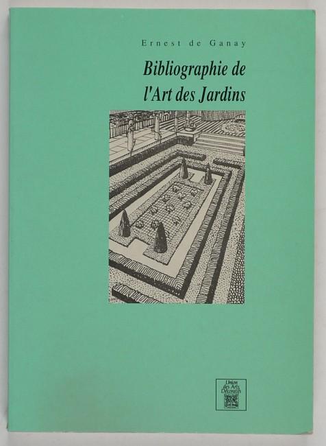 http://shop.berlinbook.com/architektur-architektur-ohne-berlin/ganay-ernest-de-bibliographie-de-l'art-des-jardins::6128.html