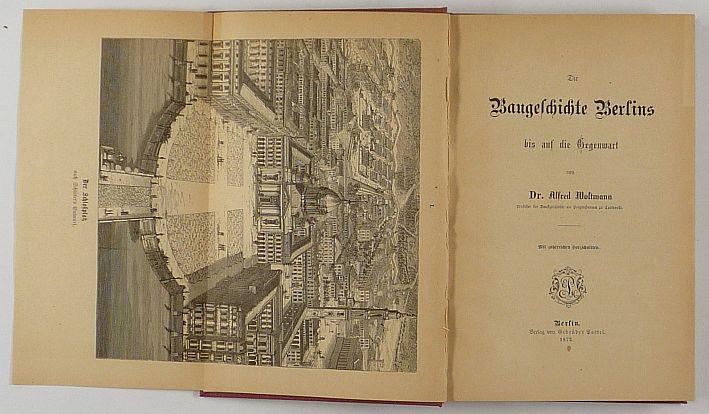 http://shop.berlinbook.com/architektur-architektur-und-staedtebau-berlin/woltmann-alfred-die-baugeschichte-berlins::6167.html