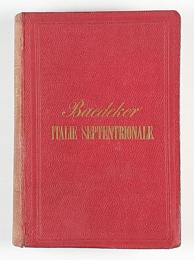 http://shop.berlinbook.com/reisefuehrer-baedeker-franzoesische-ausgaben/baedeker-karl-italie-primière-partie-italie-septentrionale::2059.html