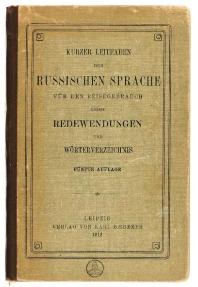 http://shop.berlinbook.com/reisefuehrer-baedeker-nach-1945-reprints-baedekeriana/kurzer-leitfaden-der-russischen-sprache::8731.html