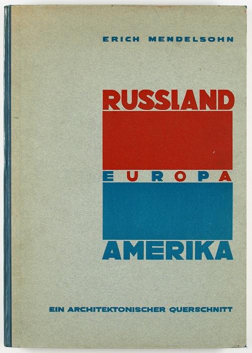 http://shop.berlinbook.com/architektur-architektur-ohne-berlin/mendelsohn-erich-russland-europa-amerika::6363.html