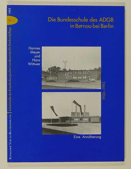 http://shop.berlinbook.com/architektur-architektur-ohne-berlin/geist-jonas-und-dieter-rausch-hannes-meyer-und-hans-wittwer-die-bundesschule-des-adgb-in-bernau-bei-berlin::8991.html