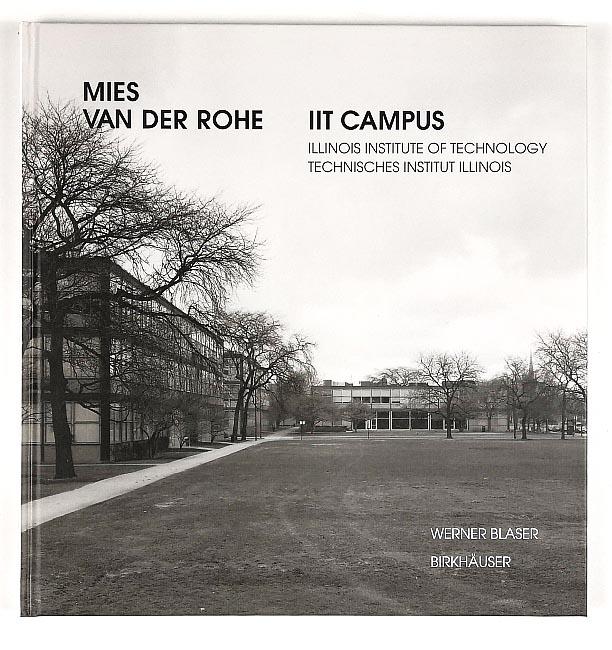 http://shop.berlinbook.com/architektur-architektur-ohne-berlin/blaser-werner-mies-van-der-rohe-iit-campus::11907.html