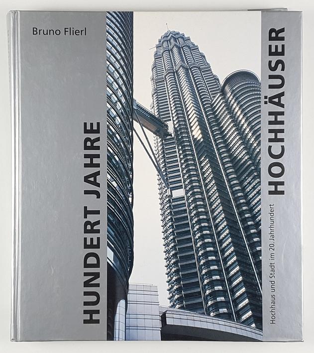 http://shop.berlinbook.com/architektur-architektur-ohne-berlin/flierl-bruno-hundert-jahre-hochhaeuser::6034.html