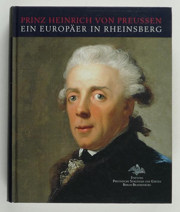 http://shop.berlinbook.com/berlin/brandenburg-brandenburg/meiner-joerg-hrsg-prinz-heinrich-von-preussen-ein-europaeer-in-rheinsberg::8979.html