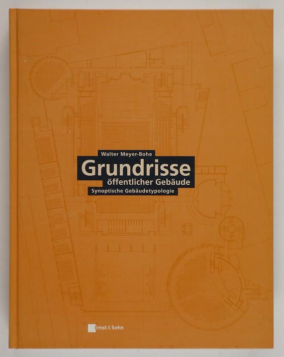 http://shop.berlinbook.com/architektur-architektur-ohne-berlin/meyer-bohe-walter-grundrisse-oeffentlicher-gebaeude::6428.html