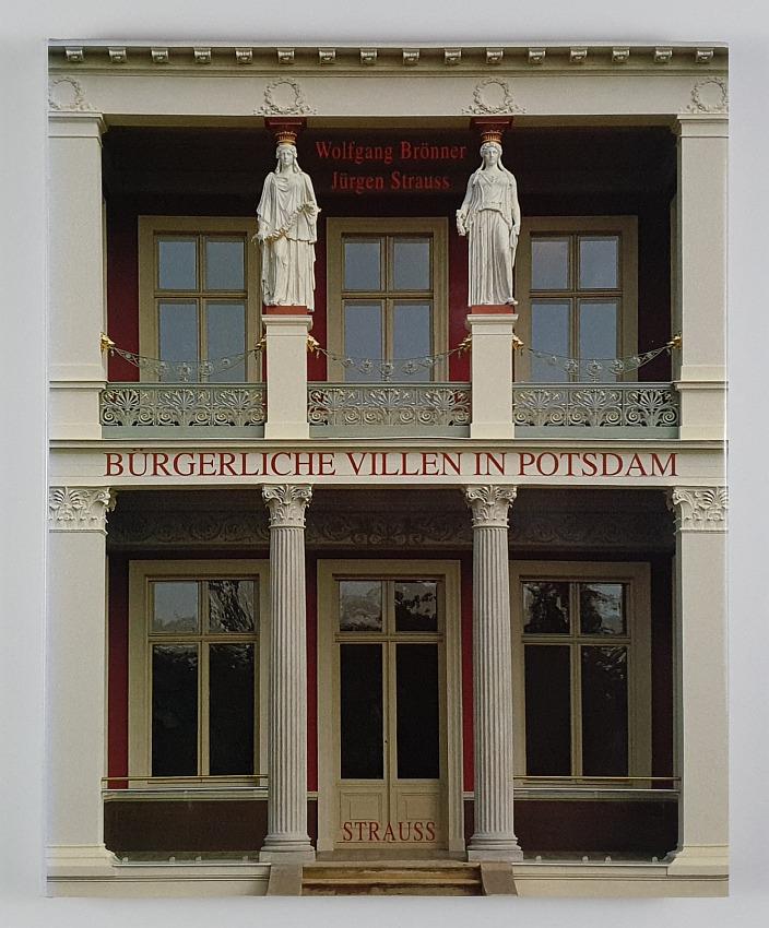 http://shop.berlinbook.com/architektur-architektur-ohne-berlin/broenner-wolfgang-text-und-juergen-strauss-fotos-buergerliche-villen-in-potsdam::5195.html