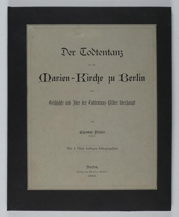 http://shop.berlinbook.com/berlin-brandenburg-berlin-stadt-u-kulturgeschichte/pruefer-theodor-der-todtentanz-totentanz-in-der-marien-kirche-zu-berlin::10331.html