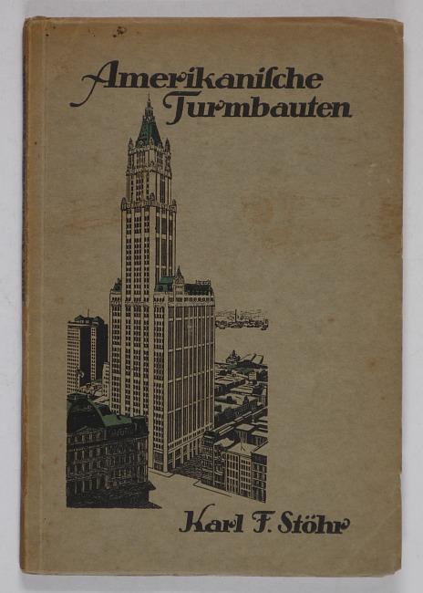 http://shop.berlinbook.com/architektur-architektur-ohne-berlin/stoehr-karl-f-die-amerikanischen-turmbauten::9890.html