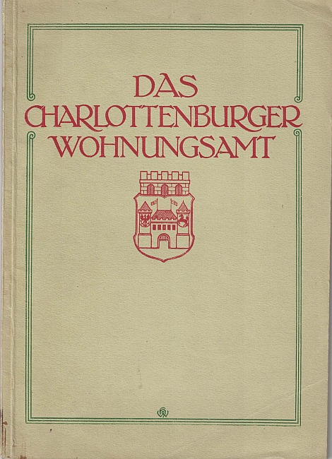 http://shop.berlinbook.com/berlin-brandenburg-berlin-stadt-u-kulturgeschichte/das-charlottenburger-wohnungsamt::10293.html