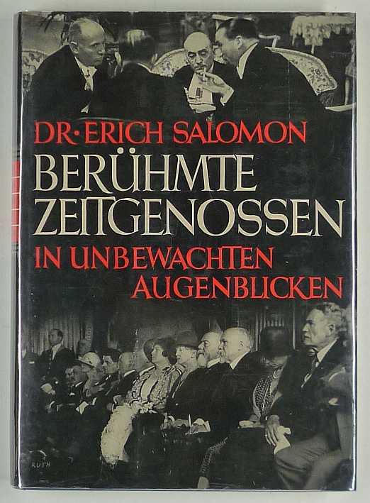 http://shop.berlinbook.com/fotobuecher/salomon-erich-beruehmte-zeitgenossen-in-unbewachten-augenblicken::10983.html