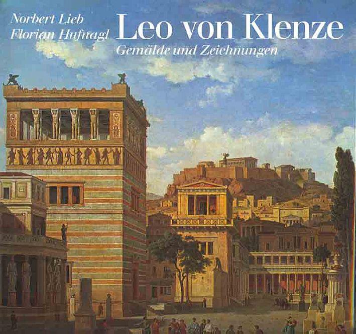 http://shop.berlinbook.com/architektur-architektur-ohne-berlin/lieb-norbert-und-florian-hufnagl-leo-von-klenze::3906.html