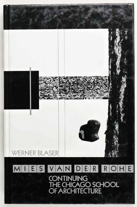 http://shop.berlinbook.com/architektur-architektur-ohne-berlin/blaser-werner-mies-van-der-rohe::11908.html