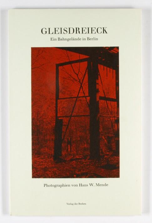 http://shop.berlinbook.com/fotobuecher/mende-hans-w-gleisdreieck::3905.html