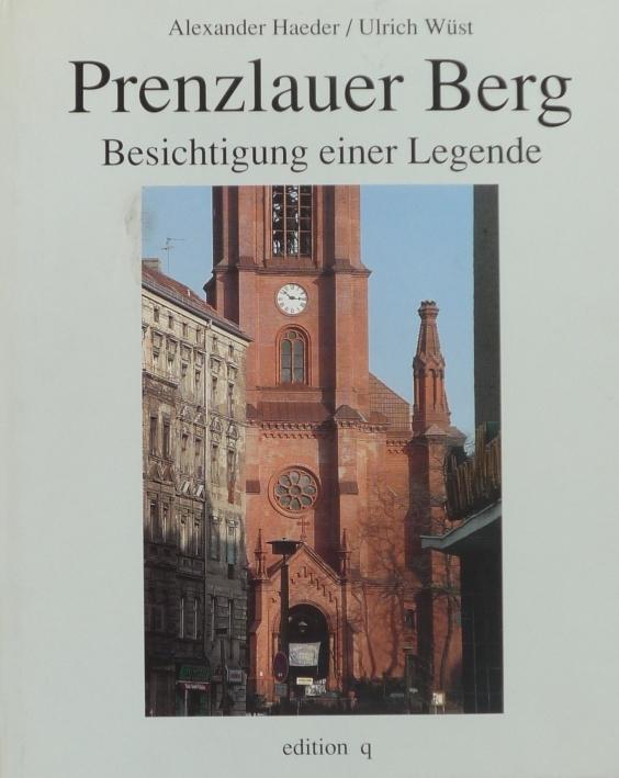 http://shop.berlinbook.com/fotobuecher/haeder-alexander-text-u-ulrich-wuest-fotos-prenzlauer-berg::193.html