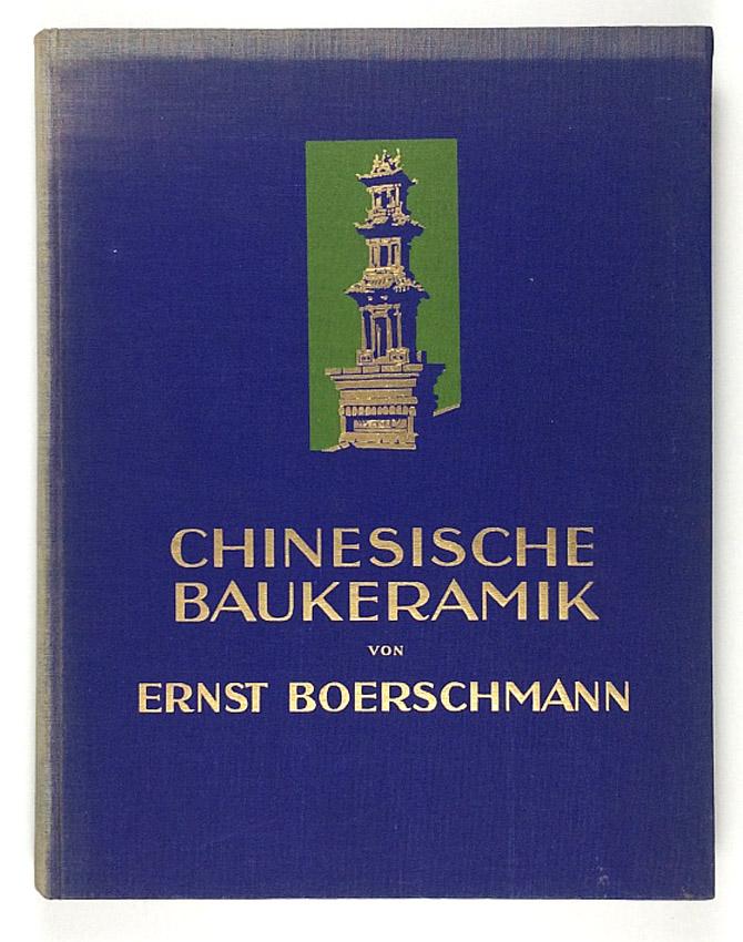 http://shop.berlinbook.com/architektur-architektur-ohne-berlin/boerschmann-ernst-chinesische-baukeramik::11539.html