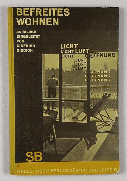 http://shop.berlinbook.com/architektur-architektur-ohne-berlin/giedion-sigfried-befreites-wohnen::4988.html