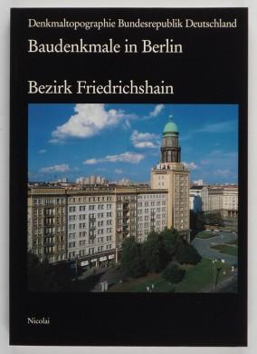 http://shop.berlinbook.com/architektur-architektur-und-staedtebau-berlin/bohley-zittlau-katrin-u-a-denkmale-in-berlin-bezirk-friedrichshain::10683.html