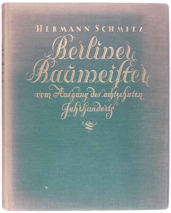 http://shop.berlinbook.com/architektur-architektur-und-staedtebau-berlin/schmitz-hermann-berliner-baumeister::3521.html