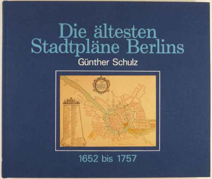 http://shop.berlinbook.com/berlin/brandenburg-berlin-stadt-u-kulturgeschichte/schulz-guenther-die-aeltesten-stadtplaene-berlins-1652-bis-1757::9770.html