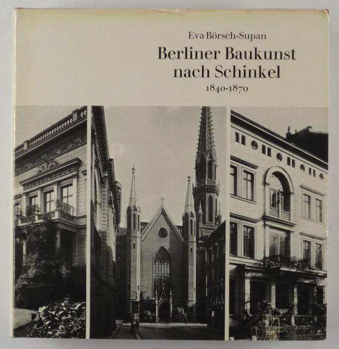 http://shop.berlinbook.com/architektur-architektur-und-staedtebau-berlin/boersch-supan-eva-berliner-baukunst-nach-schinkel-1840-1870::8832.html