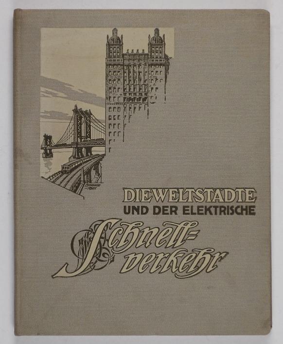 http://shop.berlinbook.com/architektur-architektur-ohne-berlin/wittig-p-die-weltstaedte-und-der-elektrische-schnellverkehr::10088.html
