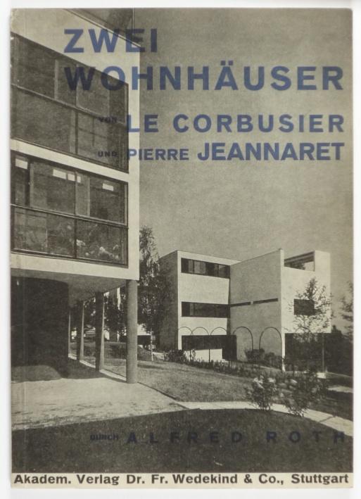 http://shop.berlinbook.com/architektur-architektur-ohne-berlin/roth-alfred-zwei-wohnhaeuser-von-le-corbusier-und-pierre-jeanneret::2460.html